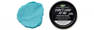 Lush's dont look at me face mask.