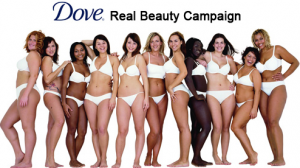 Dove real beauty campaign with women of various sizes and ethnicities.
